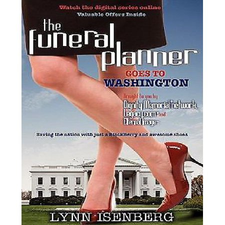 The Funeral Planner Goes To Washington