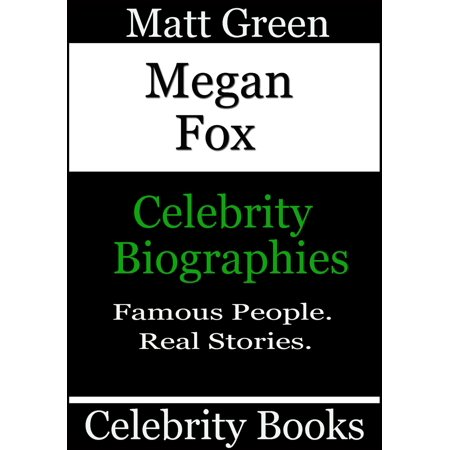 Megan Fox: Celebrity Biographies - eBook