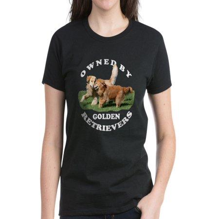 CafePress - Owned By Golden Retrievers Wmn's T-Shirt - Women's Dark T-Shirt