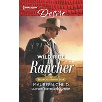 Texas Cattleman's Club: Houston: Wild Ride Rancher (Paperback)
