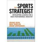 The Sports Strategist: Developing Leaders for a High-Performing Industry