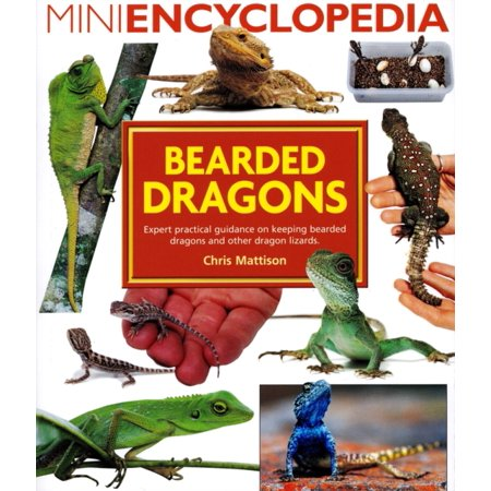 Mini Encyclopedia of Bearded Dragons. Expert advice on keeping bearded dragons and other dragon lizards (Paperback) - Bearded Dragon Outfits
