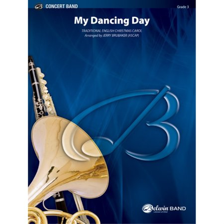 My Dancing Day - Traditional English Christmas Carol / arr. Jerry Brubaker ()