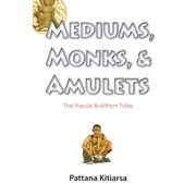 Mediums, Monks, and Amulets - eBook