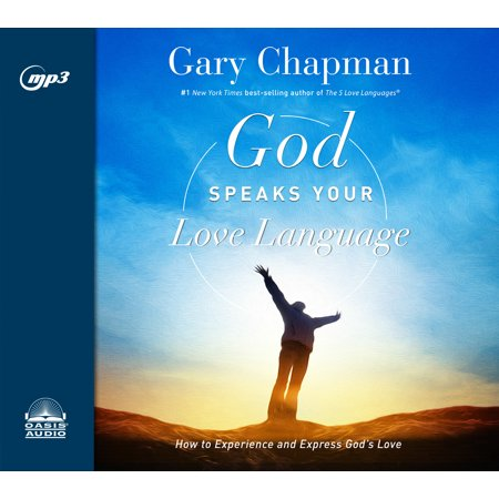 God Speaks Your Love Language : How to Express and Experience God's Love](Love Express)