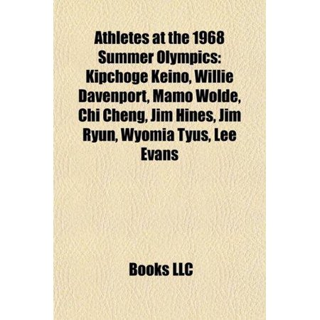 Athletes At The 1968 Summer Olympics  Kipchoge Keino  Willie Davenport  Mamo Wolde  Chi Cheng  Jim Hines  Jim Ryun  Wyomia Tyus  Lee Evans