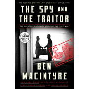 The Spy and the Traitor : The Greatest Espionage Story of the Cold War (Paperback)