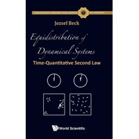 Fractals and Dynamics in Mathematics, Science, and the Arts:: Equidistribution of Dynamical Systems: Time-Quantitative Second Law (Hardcover)