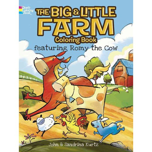 The Big & Little Farm Coloring Book: Featuring Romy the Cow