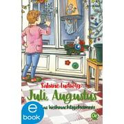 Juli, Augustus und das Weihnachtsgeheimnis - eBook