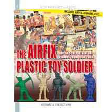 Airfix's Little Soldiers HO/OO 1959-1982: And Their Decors, Accessories, Imitators and Rivals