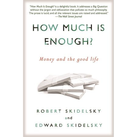 How Much is Enough? : Money and the Good Life](How Much Is Latex)