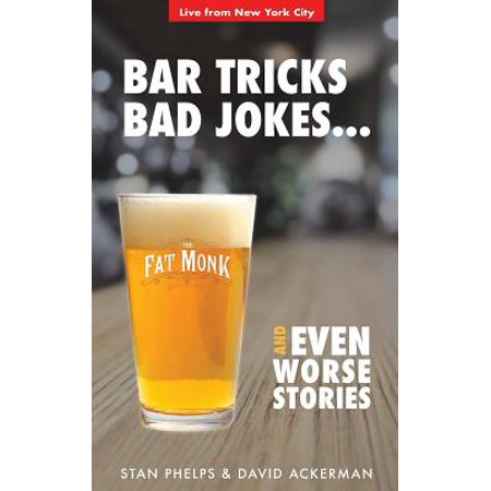 Bar Tricks, Bad Jokes and Even Worse Stories : 101 Bar Tricks, Riddles, Jokes and Stories](Tricks Jokes)