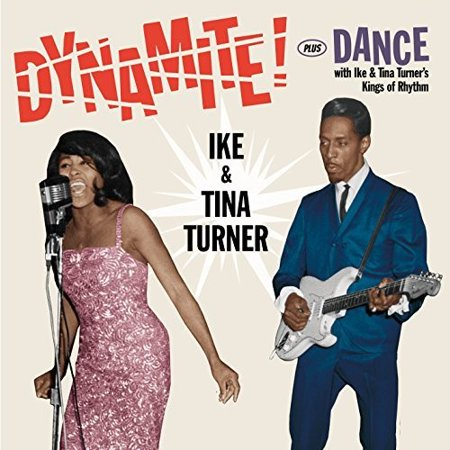 Dynamite / Dance With Ike & Tina Turner's Kings Of Rhythm (CD) (Remaster) - Tina Turner Dress Up
