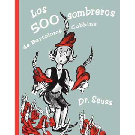 Los 500 Sombreros de Bartolome Cubbins (the 500 Hats of Bartholomew Cubbins) - De Seuss