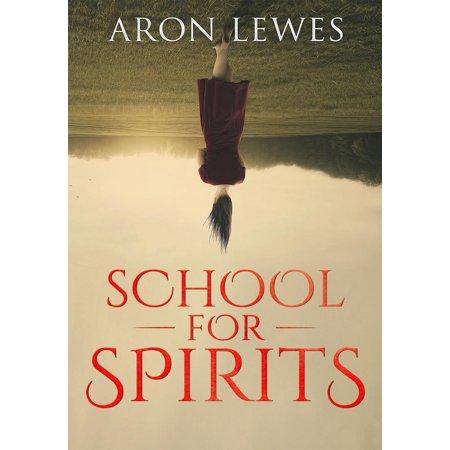 School for Spirits: A Dead Girl and a Samurai - eBook](School Spirit Items Cheap)