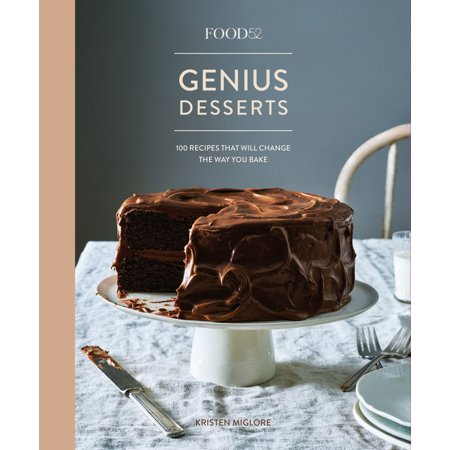 Food52 Genius Desserts : 100 Recipes That Will Change the Way You Bake (Easy Cute Halloween Dessert Recipes)