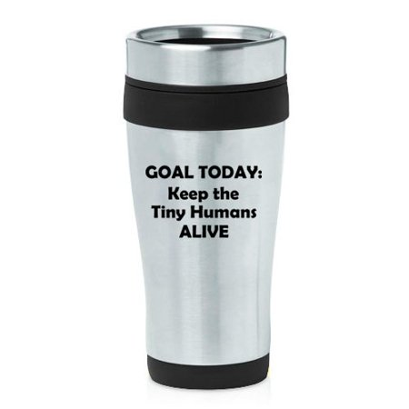 16 oz Insulated Stainless Steel Travel Mug Keep The Tiny Humans Alive Funny Teacher Nurse Pediatrics Gift (Black) ()