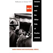 Jacques Lacan and the Other Side of Psychoanalysis - eBook