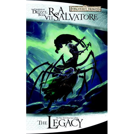 The Legacy : Legend of Drizzt, Book VII