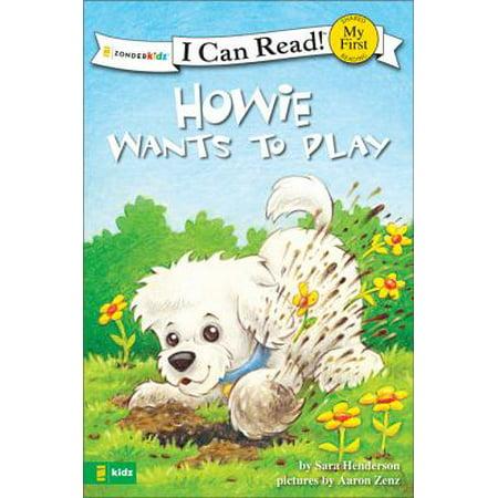 Howie Wants to Play - eBook - Howie Feltersnatch