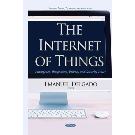 The Internet Of Things  Emergence  Perspectives  Privacy And Security Issues