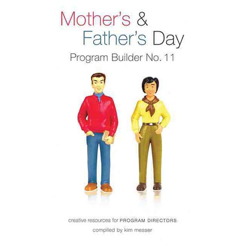 Mother's & Father's Day: Program Builder No. 11