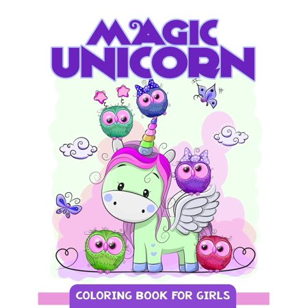 Magic Unicorn: Coloring Book for Girls, Cute Unicorn Pattern for Kids and Girls (Paperback) (Coloring Sheets For Kids)