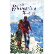 The Whispering Wind : Two Lives, One Heartbreaking Story