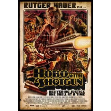 Hobo With A Shotgun Movie Poster Rutger Hauer Metal Sign 8inx 12in