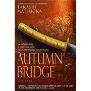 Autumn Bridge : A Novel