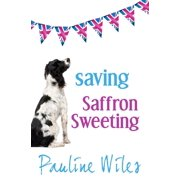 Saving Saffron Sweeting (Paperback)