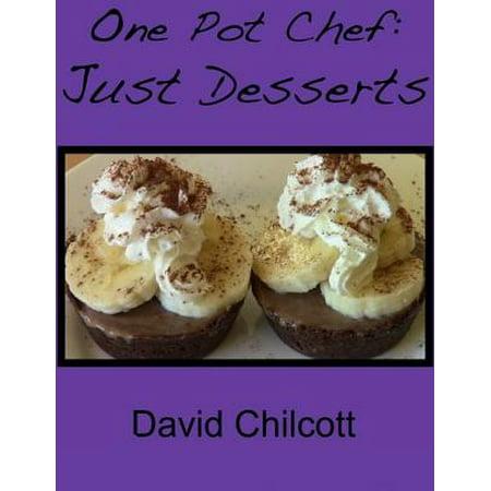 One Pot Chef: Just Desserts - eBook (Port Dessert)