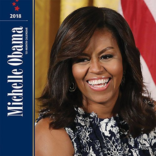 First Lady Michelle Obama 2018 Calendar
