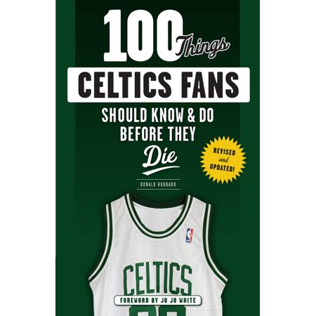 ISBN 9781629374185 product image for 100 Things Celtics Fans Should Know & Do Before They Die | upcitemdb.com