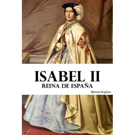 Isabel II: Reina de España - eBook (Reina De Corazones Disfraz Halloween)