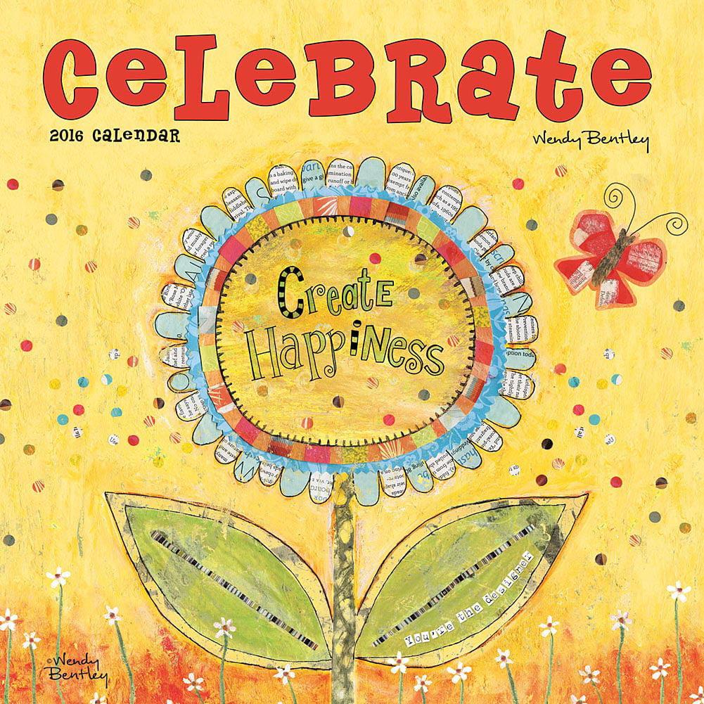 Wendy Bentley Celebrate Wall Calendar