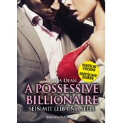 A Possessive Billionaire - Band 11 (Deutsche Version) - eBook
