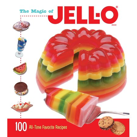 The Magic of JELL-O : 100 All-Time Favorite - Best Halloween Jello Shot Recipes