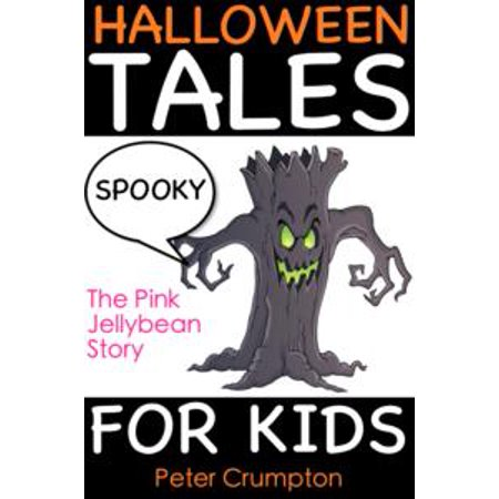 Spooky Halloween Tales For Kids - eBook