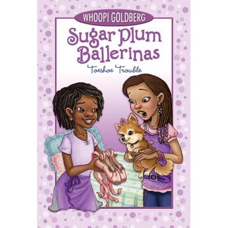 Sugar Plum Ballerinas Toeshoe Trouble (Sugar Plum Ballerinas, Book - Sugar Plum Bear