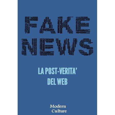 Fake News: La Post Verità del Web -