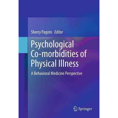 Psychological Co-Morbidities of Physical Illness : A Behavioral Medicine Perspective