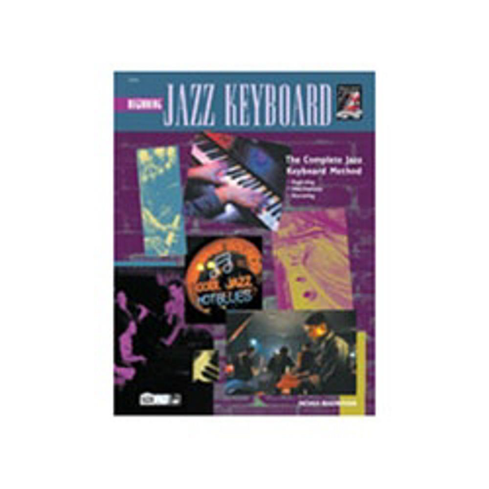 Alfred Complete Jazz Keyboard Method Beginning Jazz Keyboard by Alfred