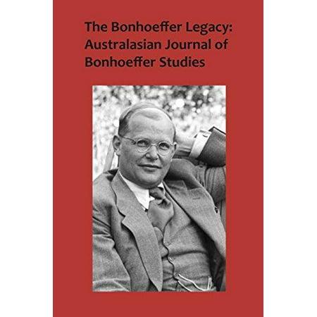 The Bonhoeffer Legacy: Australasian Journal of Bonhoeffer Studies Volume 3 No 2 - image 1 de 1