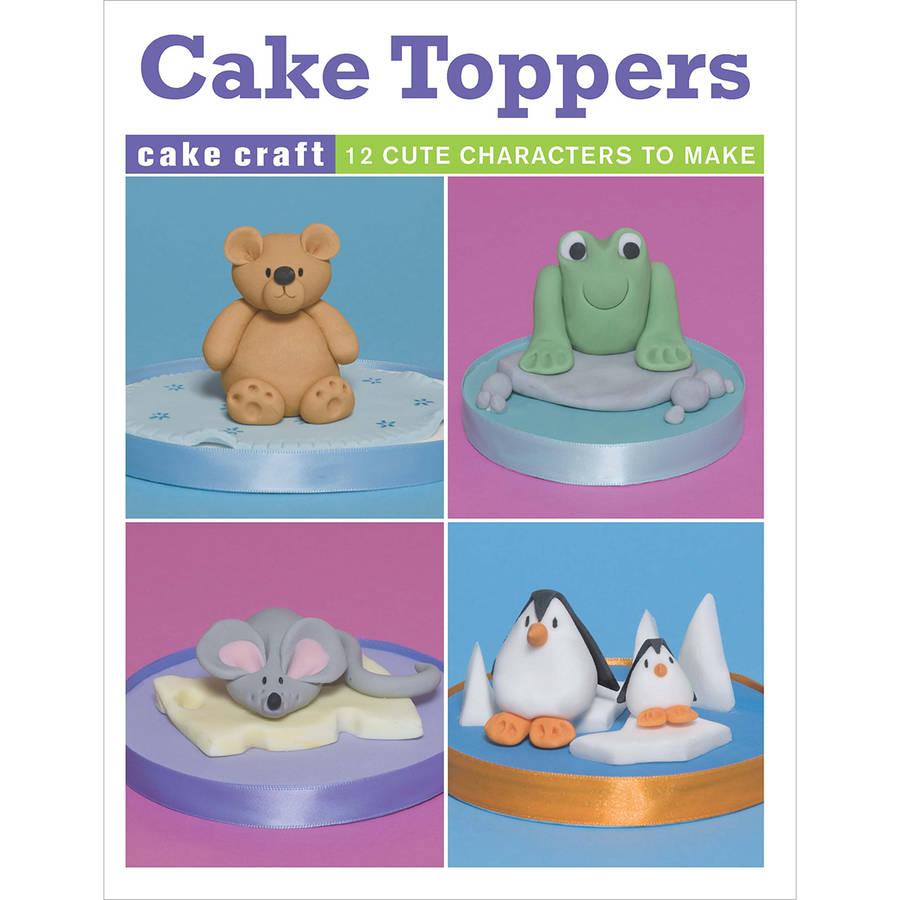 Guild of Master Craftsman Books: Cake Toppers