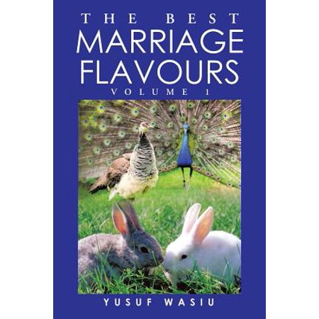 The Best Marriage Flavours : Volume 1