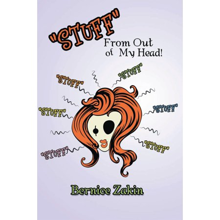 ''Stuff'' from out of My Head - eBook ()