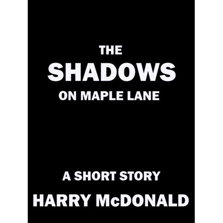 The Shadows On Maple Lane - eBook (Maple Lace)