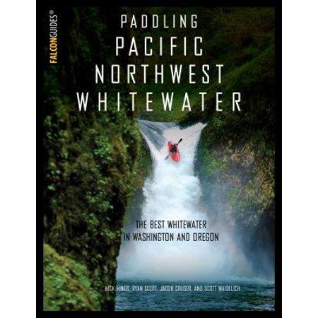 Paddling Pacific Northwest Whitewater - eBook